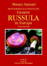 Monografia Illustrata del Genere Russula in Europa, Volume 2 [Ilustrated Monograph of the Genus Russula in Europe, Volume 2]