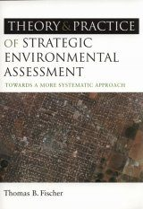 The Theory and Practice of Strategic Environmental Assessment