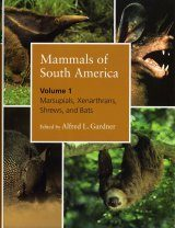 Mammals of South America, Volume 1