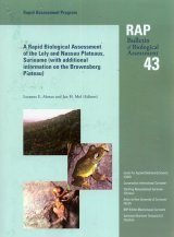 A Rapid Biological Assessment of the Lely and Nassau Plateaus, Suriname (with additional information on the Brownsberg Plateau)