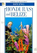 Diving Honduras and Belize