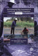 Environmental Risk Assessment of Genetically Modified Organisms, Volume 3 : Methodologies for Transgenic Fish