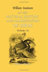 On the Natural History and Classification of Birds: Volume 2