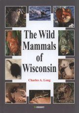 The Wild Mammals of Wisconsin