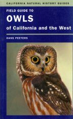 Field Guide to Owls of California and the West