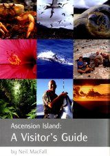 Ascension Island: A Visitor's Guide
