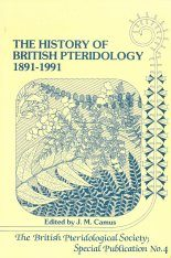 The History of British Pteridology 1891-1991