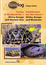 Turtles of the World, Volume 1: Africa, Europe and Western Asia / Schildkröten der Welt, Band 1: Afrika, Europa und Westasien