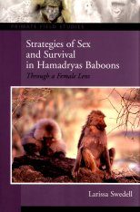 Strategies of Sex and Survival Hamadryas Baboons
