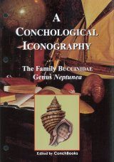 A Conchological Iconography: The Family Buccinidae