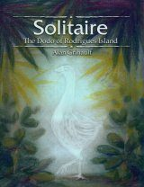 Solitaire: The Dodo of Rodrigues Island