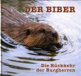 Der Biber: Die Ruckkehr der Burgherren [The Beaver: The Return of the Lord of the Lodges]
