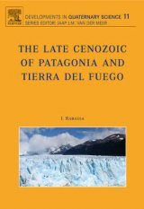 The Late Cenozoic of Patagonia and Tierra de Fuego