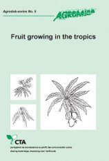 Fruit Growing in the Tropics