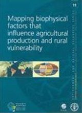 Mapping Biophysical Factors that Influence Agricultural Production and Rural Vulnerability