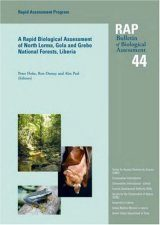 A Rapid Biological Assessment of North Lorma, Gola and Grebo National Forests, Liberia