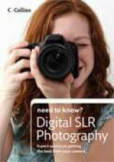 Collins Need to Know? Digital SLR Photography