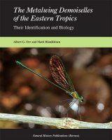 The Metalwing Demoiselles (Neurobasis and Matronoides) of the Eastern Tropics