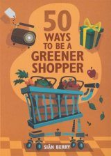 50 Ways to be a Greener Shopper