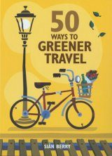 50 Ways to be a Greener Traveller