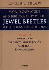 A World Catalogue and Bibliography of the Jewel Beetles (Coleoptera: Buprestoidea), Volume 3
