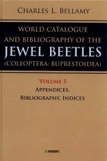 A World Catalogue and Bibliography of the Jewel Beetles (Coleoptera: Buprestoidea), Volume 5