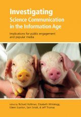 Investigating Science Communication in the Information Age