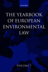 The Yearbook of European Environmental Law, Volume 7