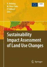 Sustainability Impact Assessment of Land Use Changes