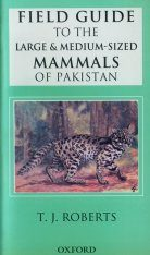 Field Guide to the Large And Medium-sized Mammals of Pakistan