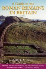 Constable Guides: A Guide to Roman Remains in Britain
