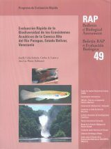Evaluación Rápida de la Biodiversidad de los Ecosistemas Acuáticos de la Cuenca Alta del Río Paragua, Estado Bolívar, Venezuela [Rapid Assessment of Biodiversity of Aquatic Ecosystems of the Upper Basin of the Rio Paragua, Bolivar State, Venezuela]