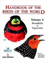 Handbook of the Birds of the World, Volume 8: Broadbills to Tapaculos