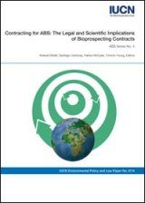 Contracting for ABS: The Legal and Scientific Implications of Bioprospecting Contracts