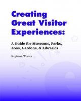 Creating Great Visitor Experiences