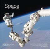 Space: A History of Space Exploration in Photographs