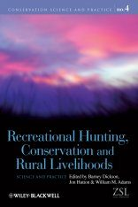 Recreational Hunting, Conservation and Rural Livelihoods