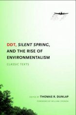DDT, Silent Spring, and the Rise of Environmentalism