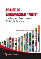 Praise of Chromosome Folly