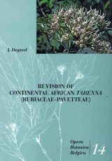 Opera Botanica Belgica, Volume 14: Revision of Continental African Tarenna (Rubiaceae - Pavetteae)