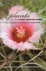 Plants of the Texas Coastal Bend