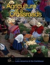 Agriculture at Crossroads, Volume 3: Latin America and the Caribbean