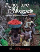 Agriculture at Crossroads, Volume 5: Sub-Saharan Africa