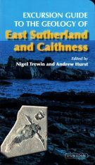 Excursion Guide to the Geology of East Sutherland and Caithness