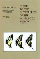 Papilionidae part 1 (Guide to the Butterflies of the Palearctic Region)