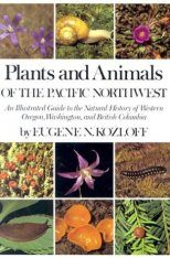 Plants and Animals of the Pacific Northwest