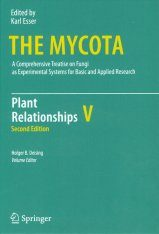 The Mycota, Volume 5: Plant Relationships