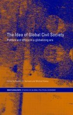 The Idea of Global Civil Society: Ethics and Politics in a Globalizing Era