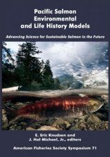 Pacific Salmon Environmental and Life History Models