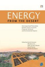 Energy From the Desert: Very Large Scale Photovoltaic Systems: Socio- economic, Financial, Technical and Environmental Aspects